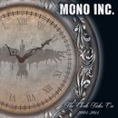 MONO INC. - The Clock Ticks On 2004-2014 inkl. Alive &...