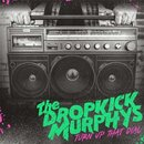 Dropkick Murphys - Turn Up That Dial (CD)