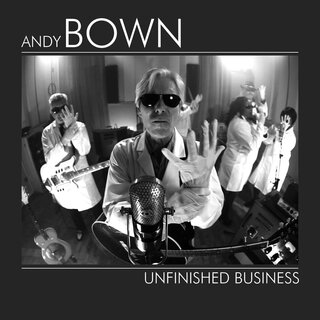 Andy Bown - Unfinished Business CD Digipak